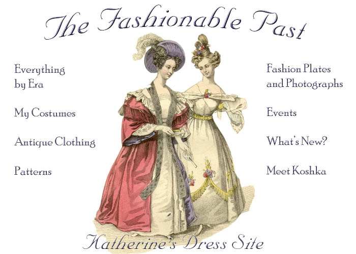 Katherine's Dress Site: Reproduction Historic Fashion and Fashion ...